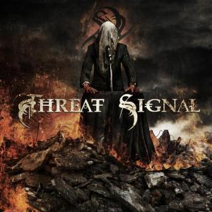 Threat Signal's self titled album was released October 7th, 2011 via Nuclear Blast Records Genre: Metalcore/Melodic Death Metal