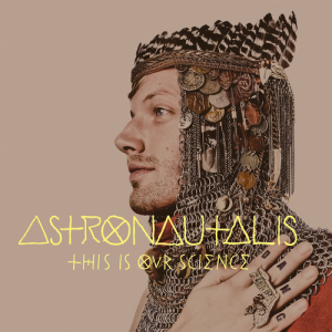 Astronautalis's This Is Our Science was released September 13th 2011 via Fake Four Inc.  Genre: Hip Hop